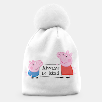 Thumbnail image of Always be kind Beanie, Live Heroes