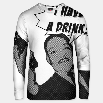 Miniatur I HAVE A DRINK MLK Sudadera unisex, Live Heroes