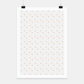 Thumbnail image of cute orange dots pattern Poster, Live Heroes