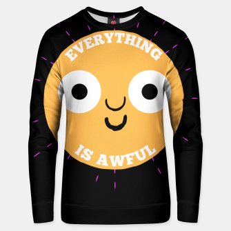 Thumbnail image of Everything is Awful Unisex sweater, Live Heroes