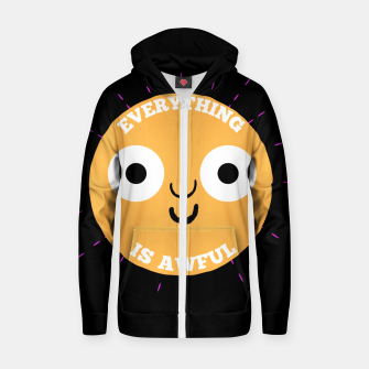 Thumbnail image of Everything is Awful Zip up hoodie, Live Heroes