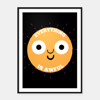 Thumbnail image of Everything is Awful Framed poster, Live Heroes