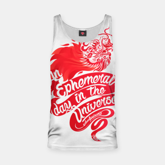 Miniaturka An Ephemeral Day In The Universe by #edualpeirano Tank Top, Live Heroes