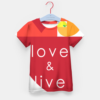 Thumbnail image of love and live Camiseta para niños, Live Heroes