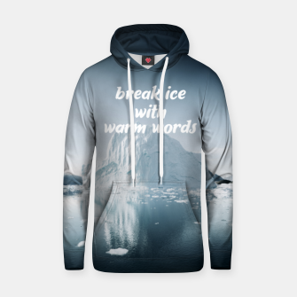 Thumbnail image of Break Ice Hoodie, Live Heroes