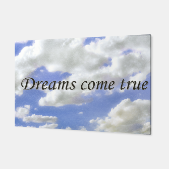 Thumbnail image of Dreams Come True Inspirational Phrase Poster Canvas, Live Heroes