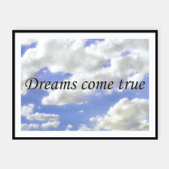 Thumbnail image of Dreams Come True Inspirational Phrase Poster Framed poster, Live Heroes