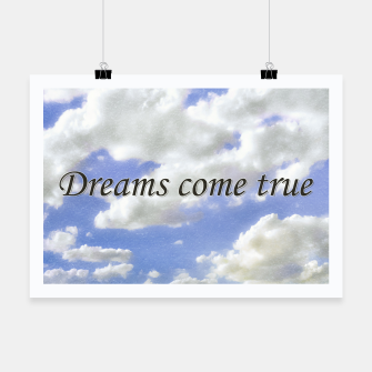 Thumbnail image of Dreams Come True Inspirational Phrase Poster Poster, Live Heroes