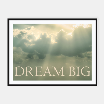 Thumbnail image of Inspirational Dream Big Phrase Poster Framed poster, Live Heroes
