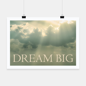 Miniatur Inspirational Dream Big Phrase Poster Poster, Live Heroes