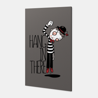 Hang In There Mime Canvas Bild der Miniatur