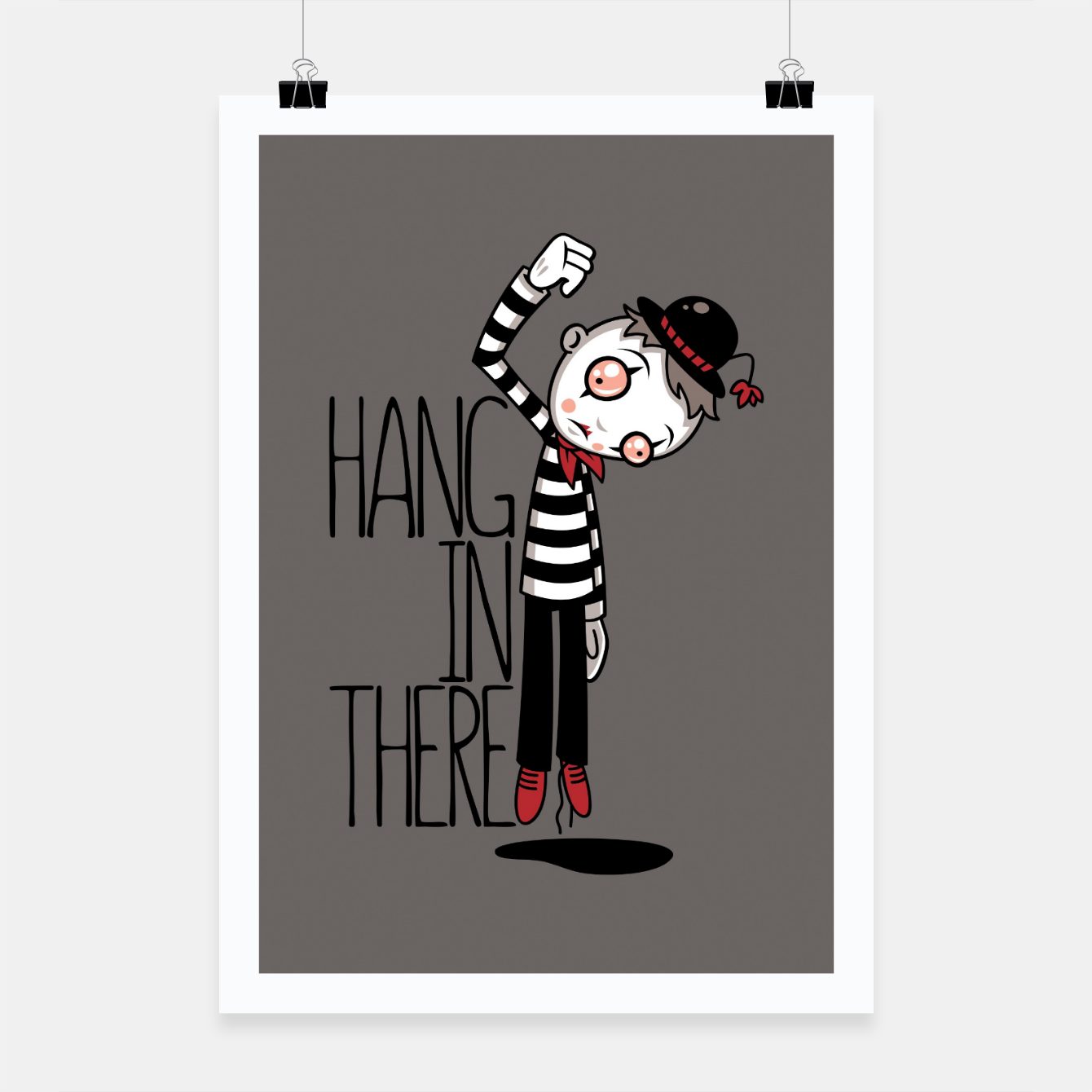 Foto Hang In There Mime Poster - Live Heroes