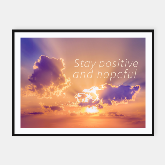 Thumbnail image of Stay Positive and Hopeful Motivational Photo Framed poster, Live Heroes