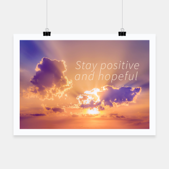 Thumbnail image of Stay Positive and Hopeful Motivational Photo Poster, Live Heroes