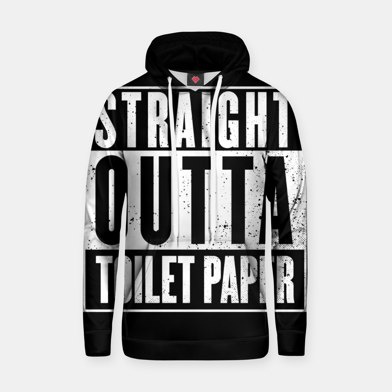 Image of Straight Outta Toilet Paper Hoodie - Live Heroes