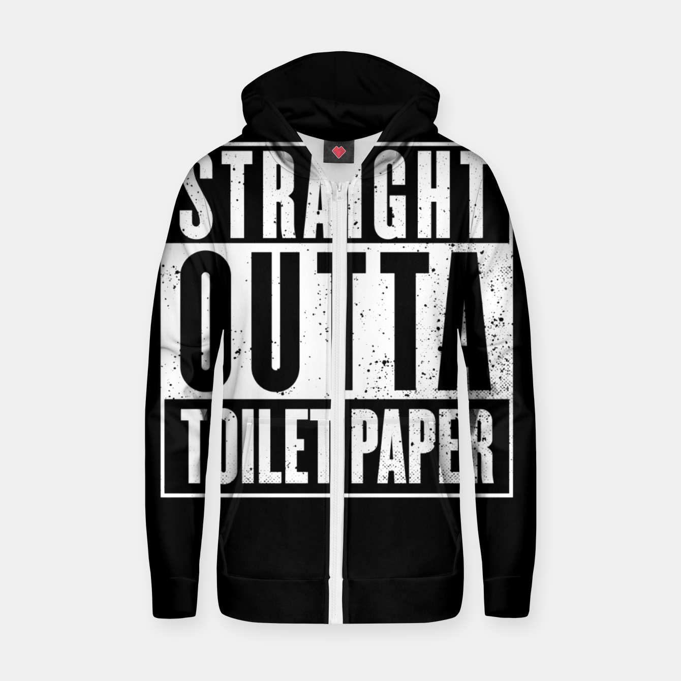 Image of Straight Outta Toilet Paper Zip up hoodie - Live Heroes