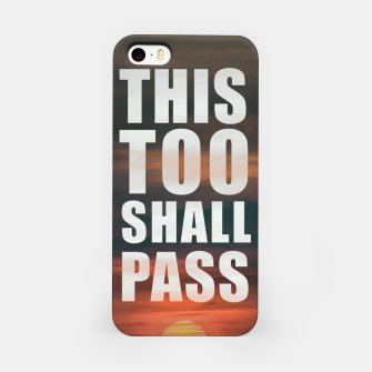 Thumbnail image of This Too Shall Pass Phrase Poster iPhone Case, Live Heroes