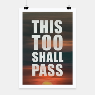 Thumbnail image of This Too Shall Pass Phrase Poster Poster, Live Heroes