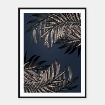 Thumbnail image of Gray Black Palm Leaves with Rose Gold Glitter #7 #tropical #decor #art Plakat mit rahmen, Live Heroes