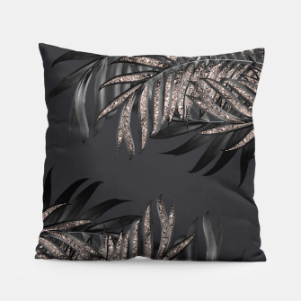 Thumbnail image of Gray Black Palm Leaves with Rose Gold Glitter #6 #tropical #decor #art Kissen, Live Heroes