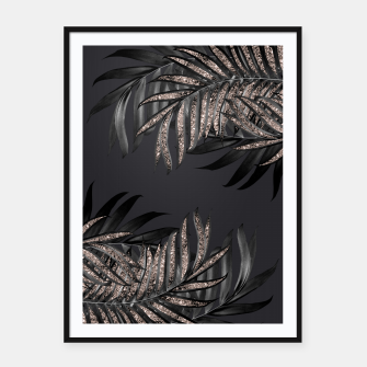 Miniatur Gray Black Palm Leaves with Rose Gold Glitter #6 #tropical #decor #art Plakat mit rahmen, Live Heroes