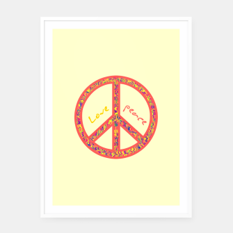 Thumbnail image of Peace and love, colorful and groovy hippie sign, 60's symbol of freedom Framed poster, Live Heroes