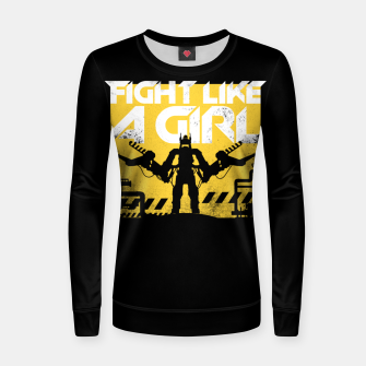 Thumbnail image of Fight like a girl - alien - aliens Women sweater, Live Heroes