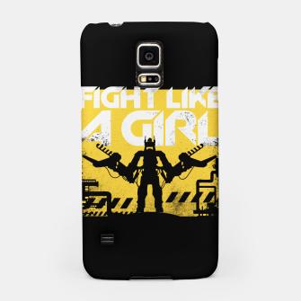 Miniatur Fight like a girl - alien - aliens Samsung Case, Live Heroes