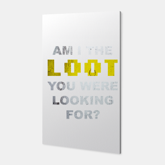 Miniature de image de Am I the loot you were looking for? Canvas, Live Heroes