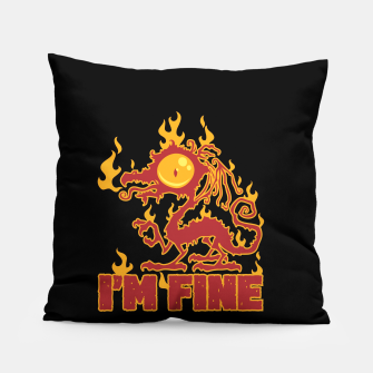 Miniatur I'm Fine Burning Dragon Pillow, Live Heroes
