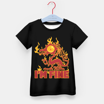 Miniatur I'm Fine Burning Dragon Kid's t-shirt, Live Heroes