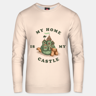 Thumbnail image of My Home Is My Castle Unisex sweater, Live Heroes