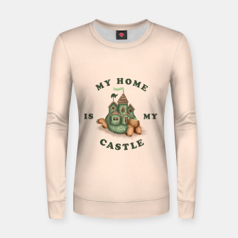 Thumbnail image of My Home Is My Castle Women sweater, Live Heroes
