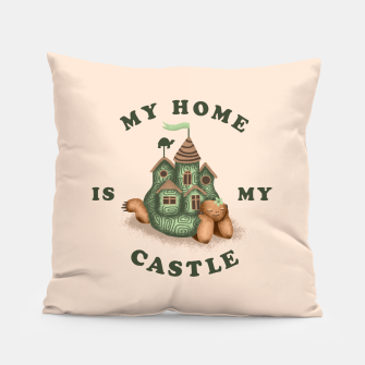 Thumbnail image of My Home Is My Castle Pillow, Live Heroes