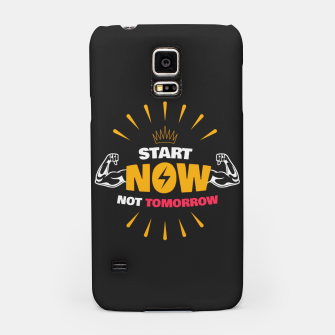 Thumbnail image of START NOW NOT TOMORROW  Samsung Case, Live Heroes