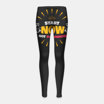 Thumbnail image of START NOW NOT TOMORROW  Girl's leggings, Live Heroes
