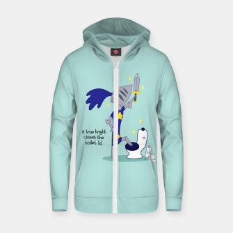 Miniature de image de a True Knight Closes the Toilet Lid - Ernest the Knight Zip up hoodie, Live Heroes
