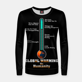 Thumbnail image of Global Warming A War On Humanity Women sweater, Live Heroes