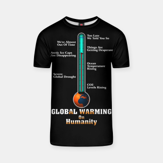 Miniature de image de Global Warming A War On Humanity T-shirt, Live Heroes