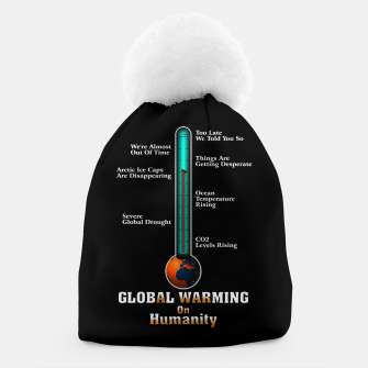 Thumbnail image of Global Warming A War On Humanity Beanie, Live Heroes