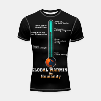 Miniaturka Global Warming A War On Humanity Shortsleeve rashguard, Live Heroes