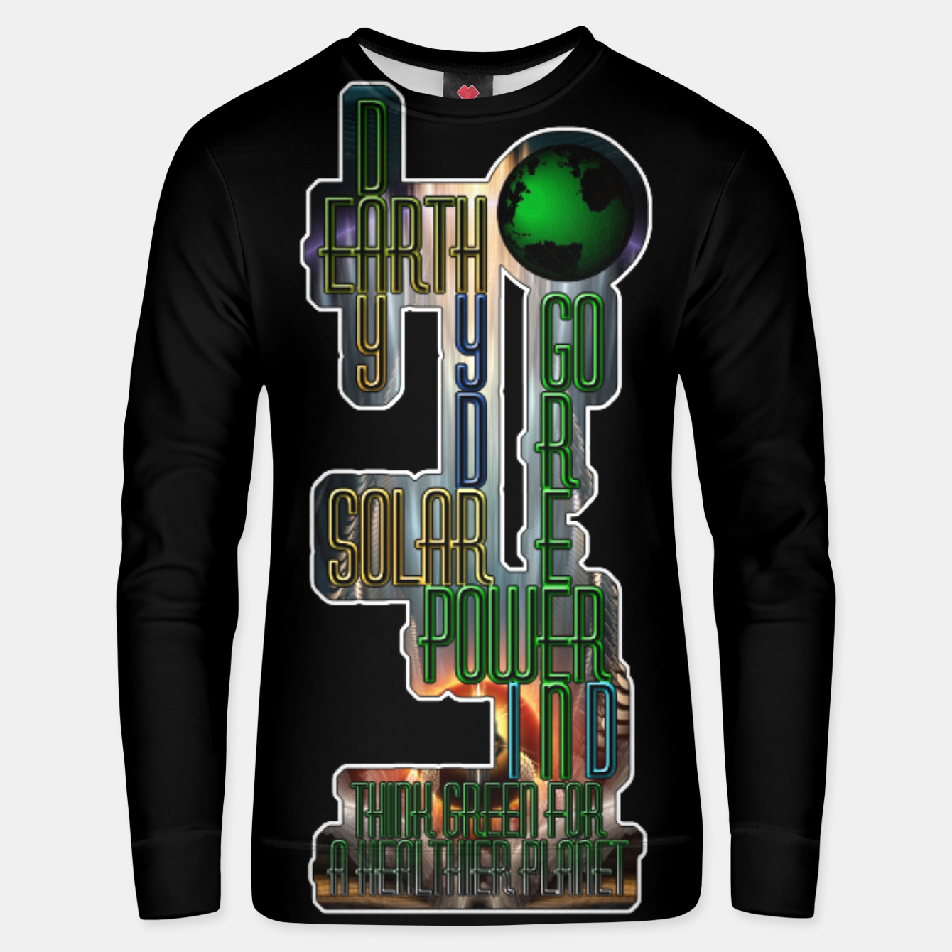 Image of Earth Day Go Green You Are The Solution Unisex sweater - Live Heroes
