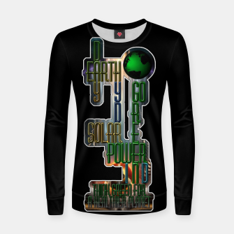 Thumbnail image of Earth Day Go Green You Are The Solution Women sweater, Live Heroes