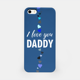 Miniaturka I love you DADDY typographic print for all loving fathers iPhone Case, Live Heroes