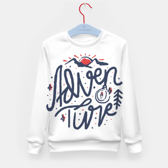 Thumbnail image of Adventure Typo Kid's sweater, Live Heroes