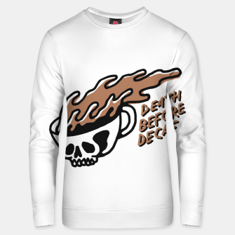 Miniatur Death Before Decaf Unisex sweater, Live Heroes