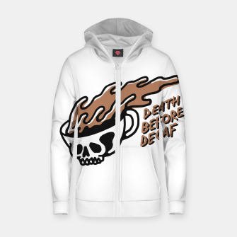 Miniatur Death Before Decaf Zip up hoodie, Live Heroes