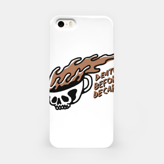 Miniatur Death Before Decaf iPhone Case, Live Heroes