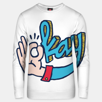Thumbnail image of Okay Unisex sweater, Live Heroes