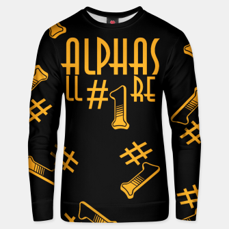 Thumbnail image of All Alphas Are #1 Unisex sweater, Live Heroes